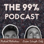The 99% Podcast – Official Promo